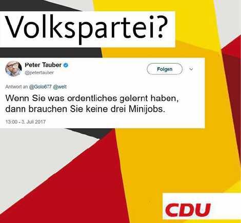 volkspartei - CDU Mann Peter Tauber diffamiert MiniJobber